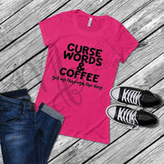 Curse Words and Coffee funny Women's T-Shirt - mom apparel - customizable saying on shirt