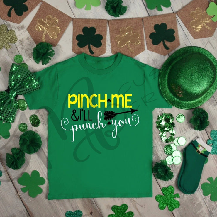St. Patrick's Day - Baby/Kids Shirt / PINCH ME and I'll PUNCH you/ Saint Patrick's Shirt
