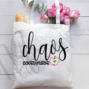 CHAOS Coordinator - Teacher Gift - Teacher Appreciation- TOTE BAGE - Canvas Bag - Personalized Gift