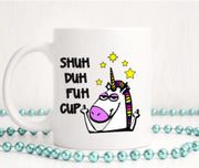 SHUH DUH FUH UP CUP OR MUG | TUMBLER