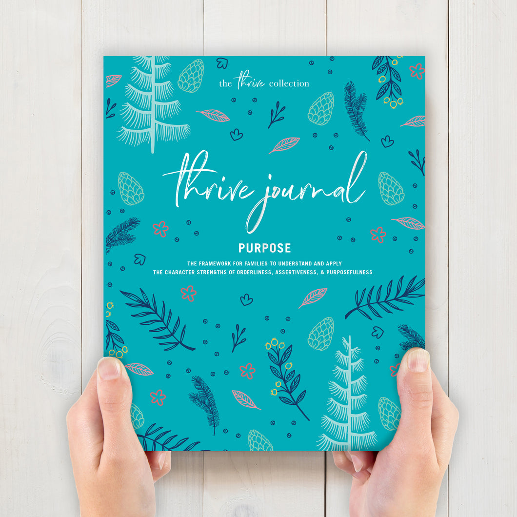 THRIVE JOURNAL: PURPOSE