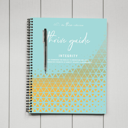 THRIVE GUIDE: INTEGRITY