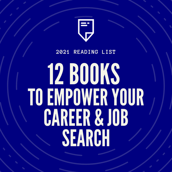 12 Books to Empower Your Career & Job Search in 2021