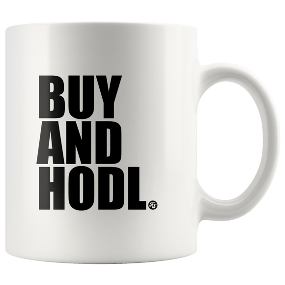 BUY AND HODL COFFEE CUP - True Story Clothing