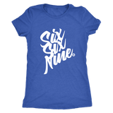 SIX SIX NINE - WOMEN'S TEE - True Story Clothing