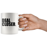 DEAL CLOSER - True Story Clothing