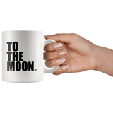 TOO THE MOON COFFEE CUP - True Story Clothing