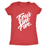 FOUR ONE FIVE - WOMEN'S TEE - True Story Clothing