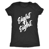 EIGHT O EIGHT -WOMEN'S TEE - True Story Clothing