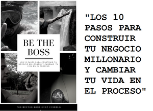 LOS 7 PASOS... | BE THE BOSS SERIES