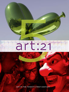 "Companion Book for Season 5 of ""Art in the Twenty-First Century"""