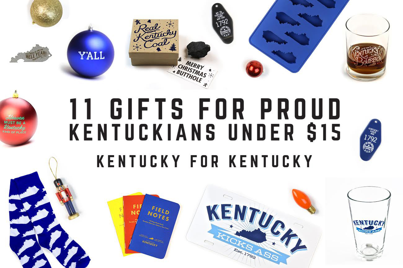 11 Gifts Under $15 for Proud Kentuckians!