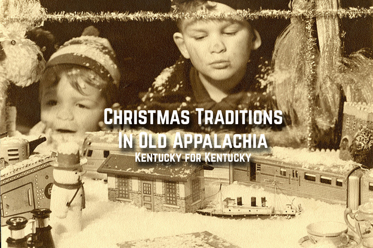 7 Appalachian Christmas Traditions