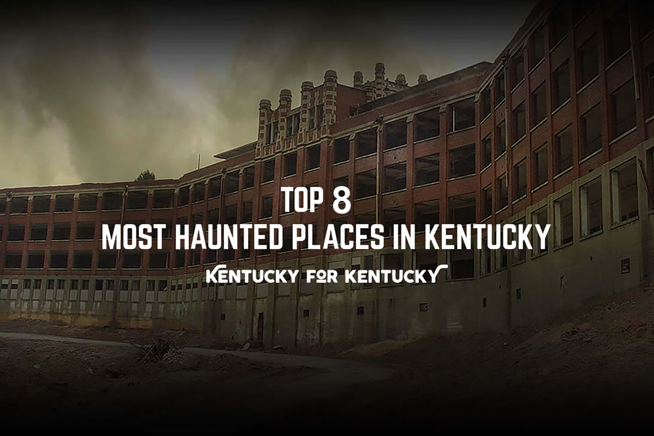 Top 8 Most Haunted Places in Kentucky
