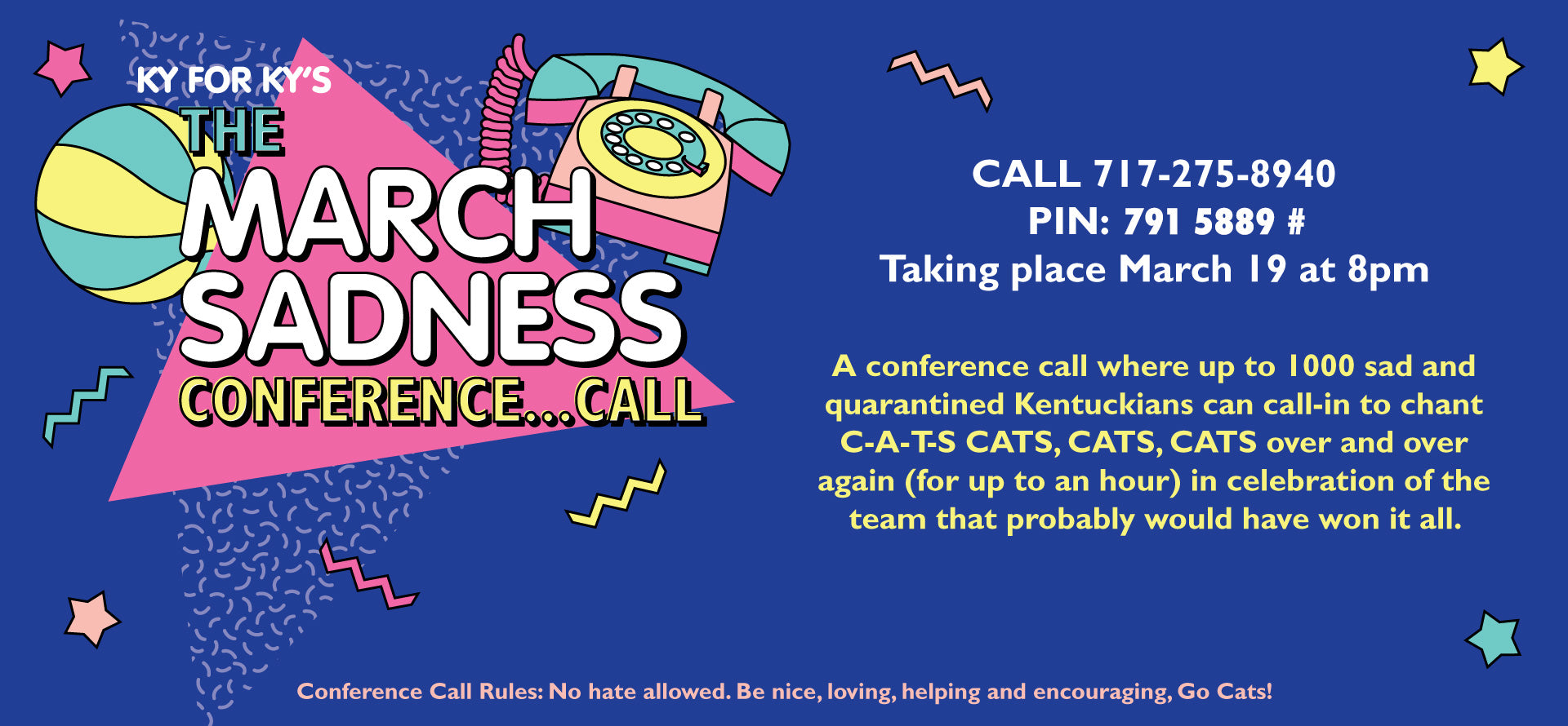 The March Sadness Conference Call