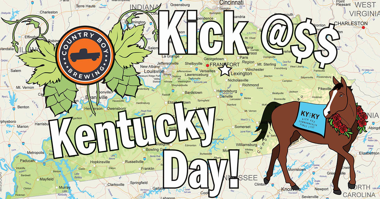 Kick Ass Kentucky Day With Country Boy Brewing