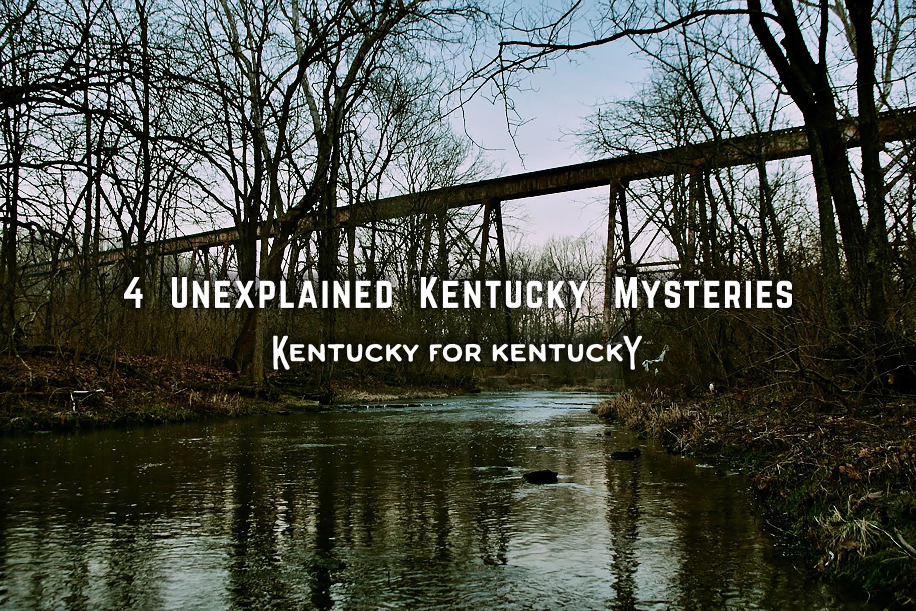 4 Unexplained Kentucky Mysteries