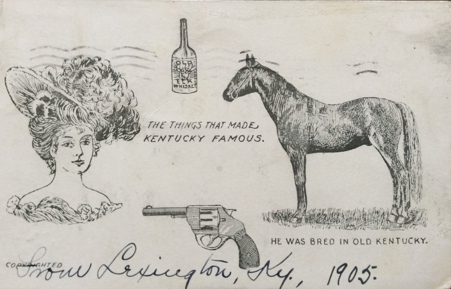 The Things That Made Kentucky Famous (From A 1905 Postcard)