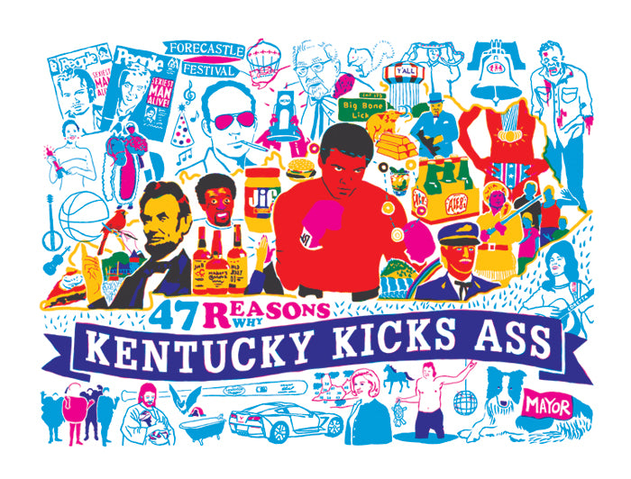 47 Reasons Why Kentucky Kicks Ass