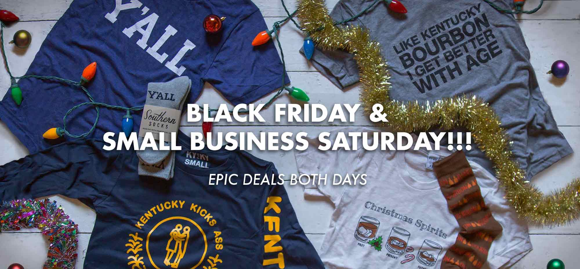 Black Friday Sale + Small Business Saturday!