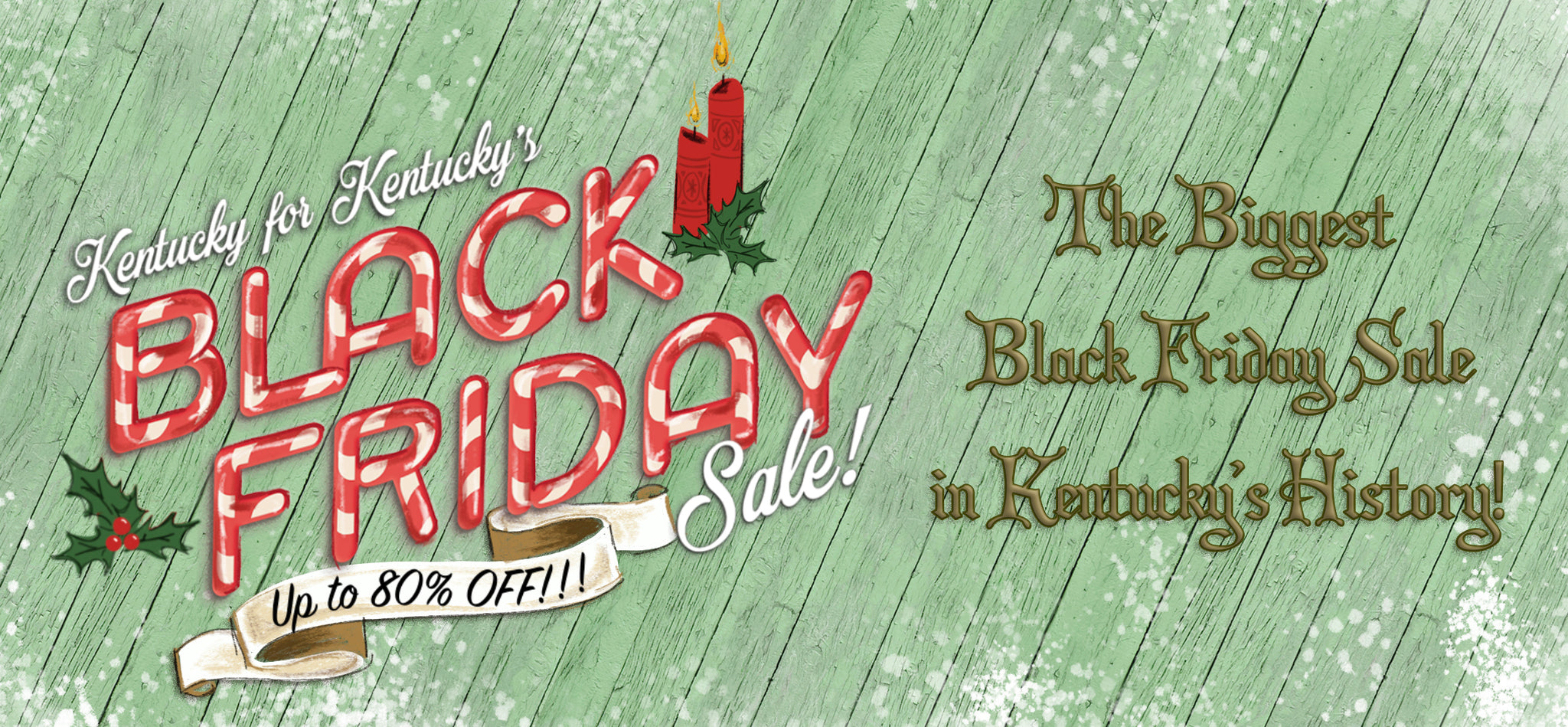 The Biggest Black Friday Sale in Kentucky's History