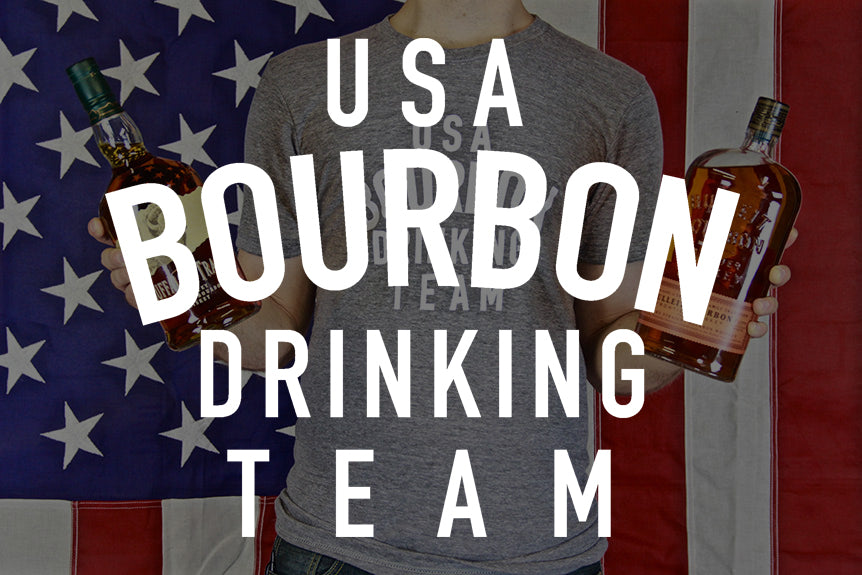 WELCOME TO THE USA BOURBON DRINKING TEAM