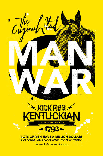 KICK ASS KENTUCKIAN MAN O WAR