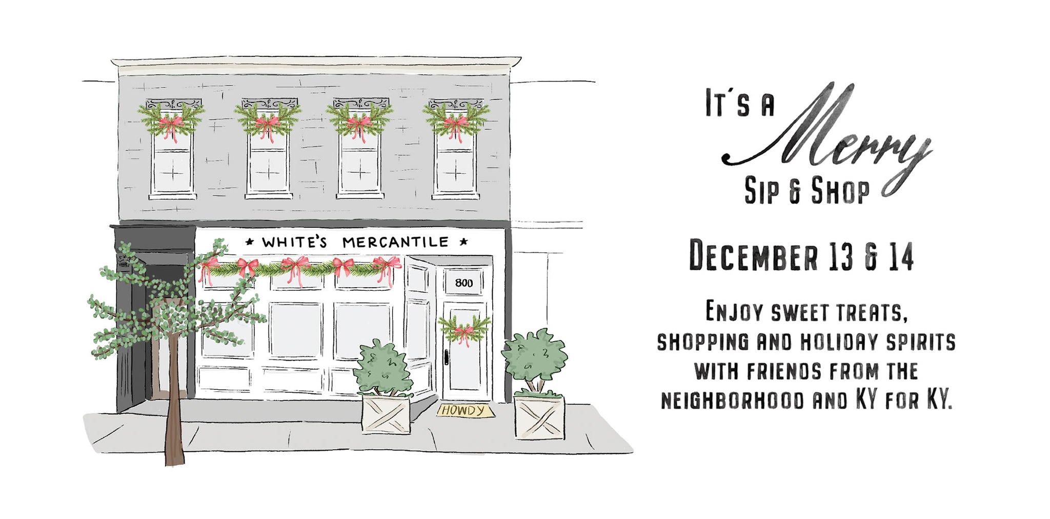Sip & Shop at White's Mercantile Louisville Dec 13 - 14