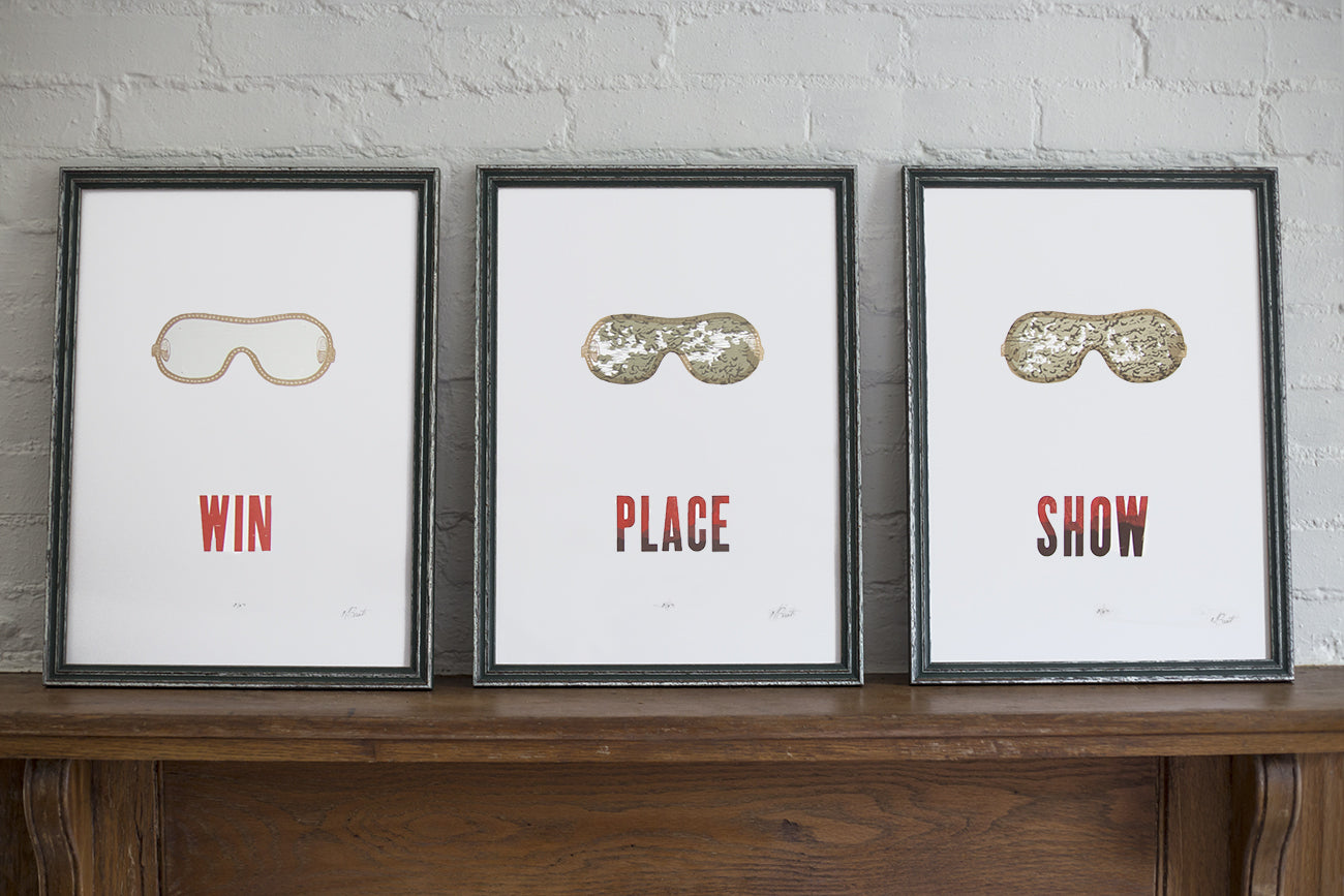 """Win, Place, Show"" Print Series"