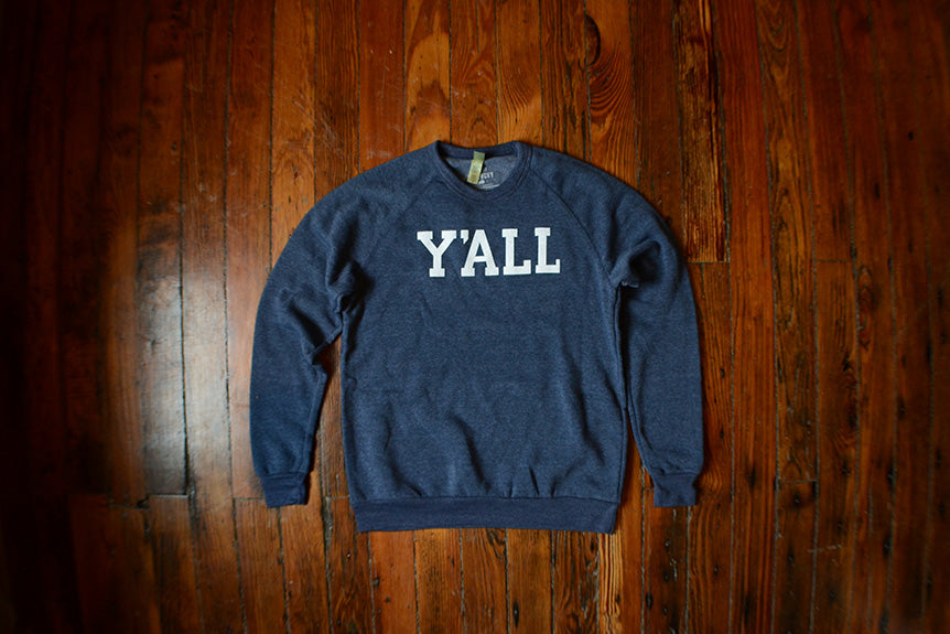 Y'ALL SWEATSHIRTS