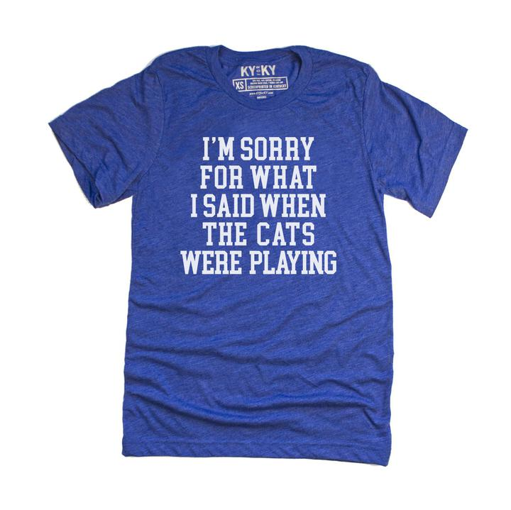 Sorry For What I Said T-Shirt-T-Shirt-KY for KY Store