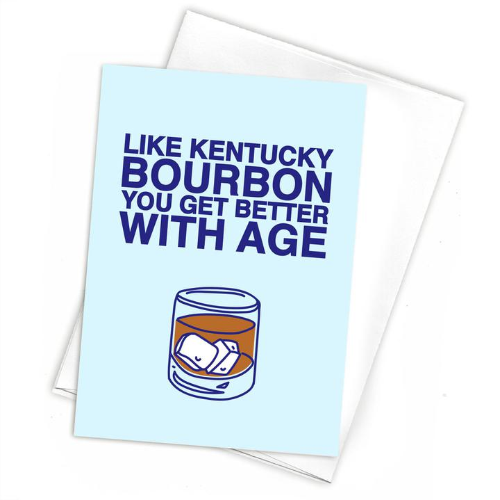 You Get Better With Age Greeting Card-Odds and Ends-KY for KY Store