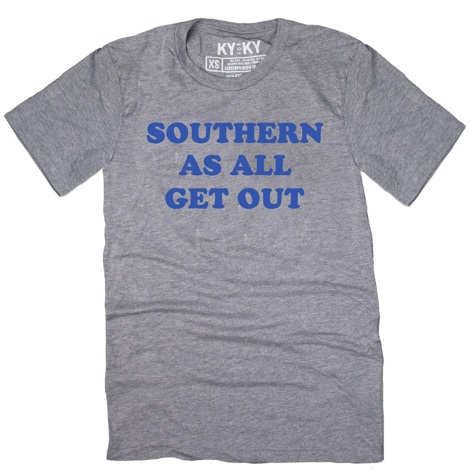 Southern As All Get Out T-Shirt-T-Shirt-KY for KY Store