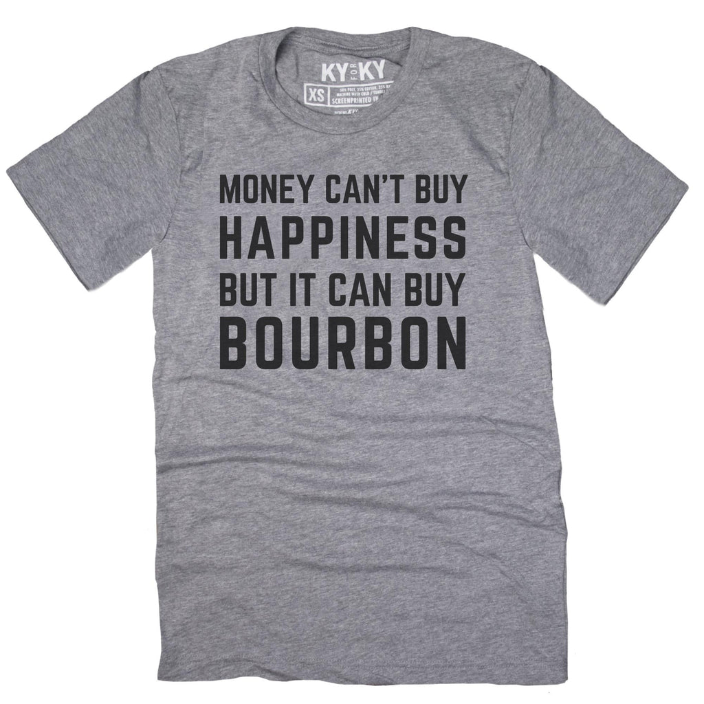Money Can Buy Bourbon T-Shirt-T-Shirt-KY for KY Store
