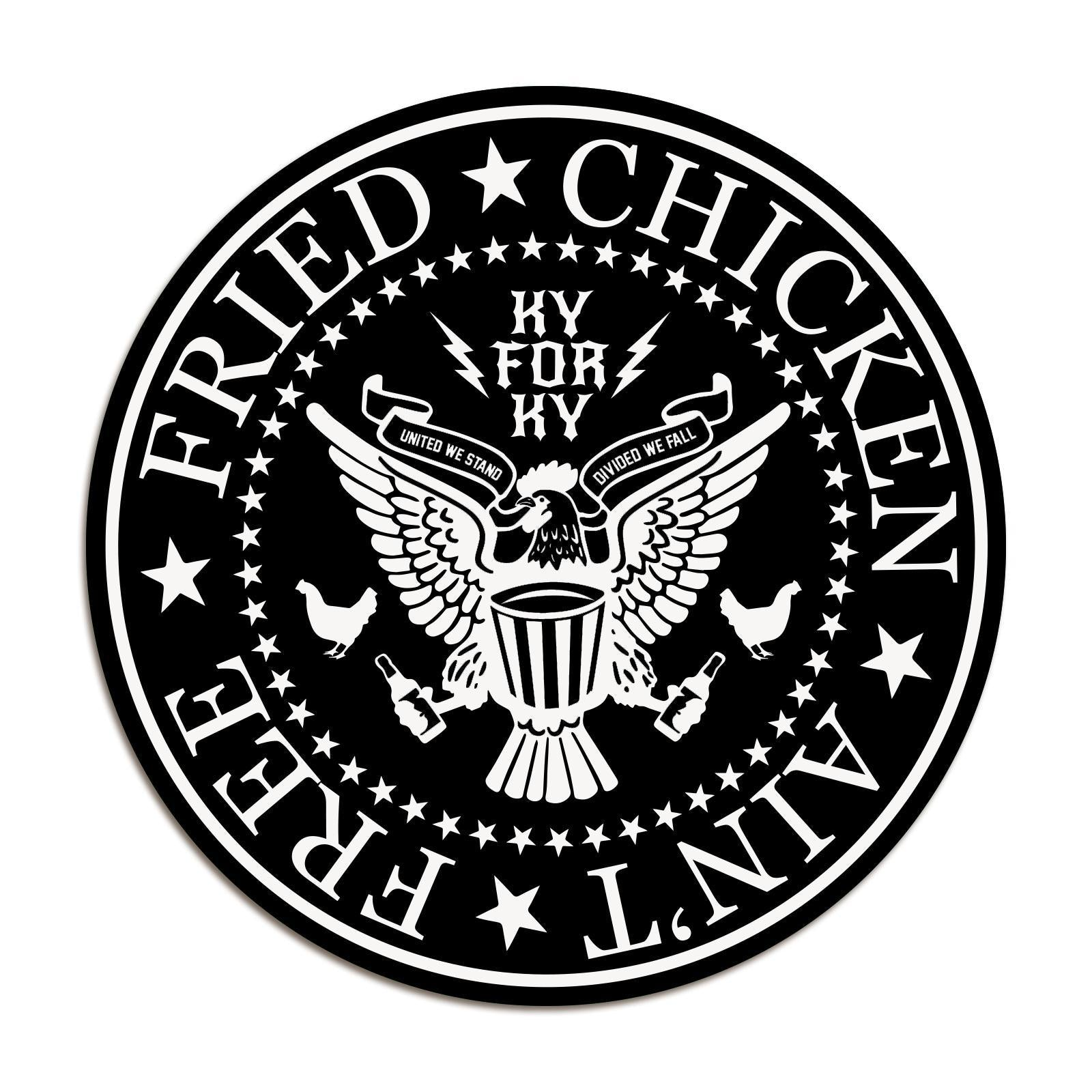 Fried Chicken Ain't Free Sticker-Stickers-KY for KY Store