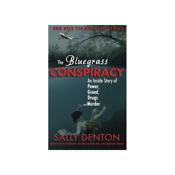 The Bluegrass Conspiracy by Sally Denton-Odds and Ends-KY for KY Store