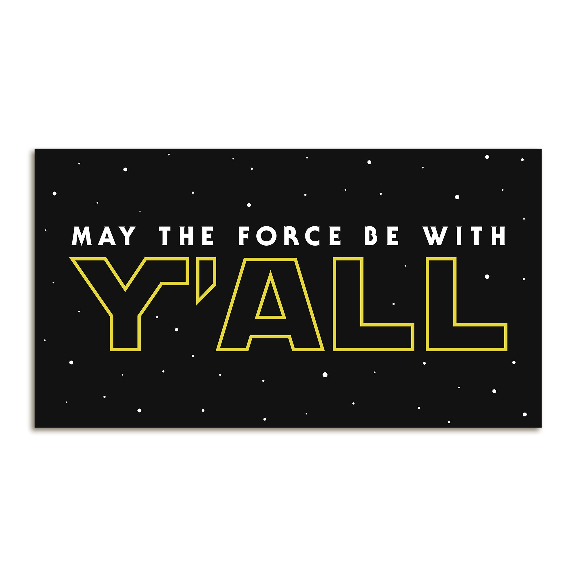 May The Force Be With Y'ALL Sticker-Stickers-KY for KY Store