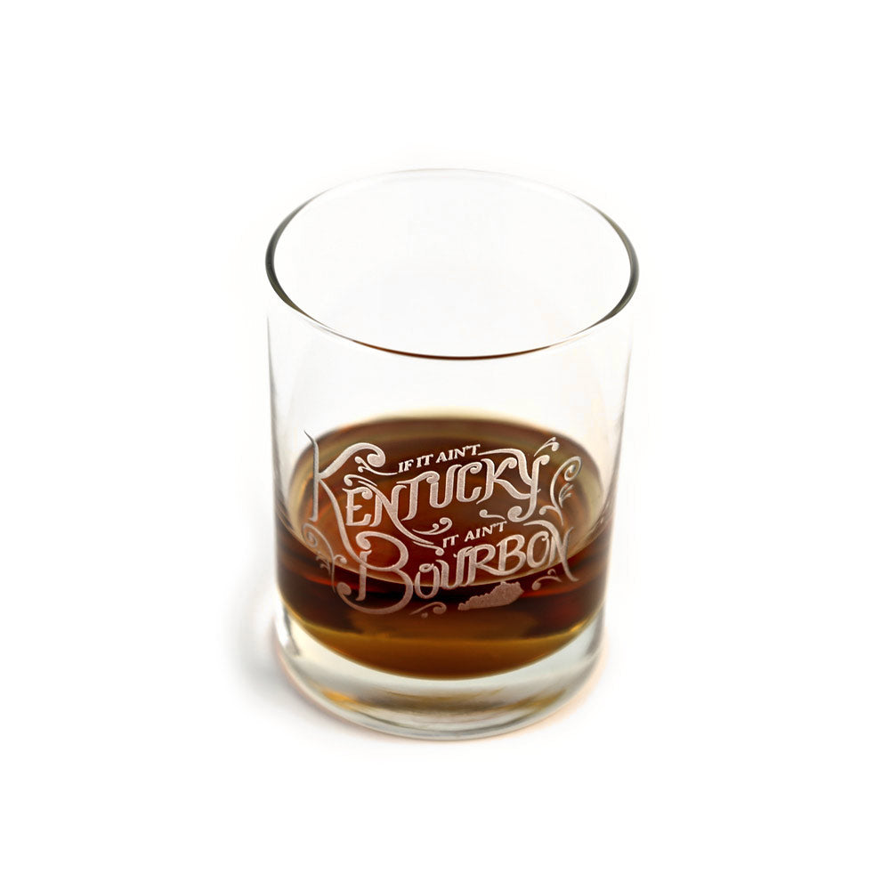 If It Ain't Kentucky, It Ain't Bourbon Glass-Glass-KY for KY Store