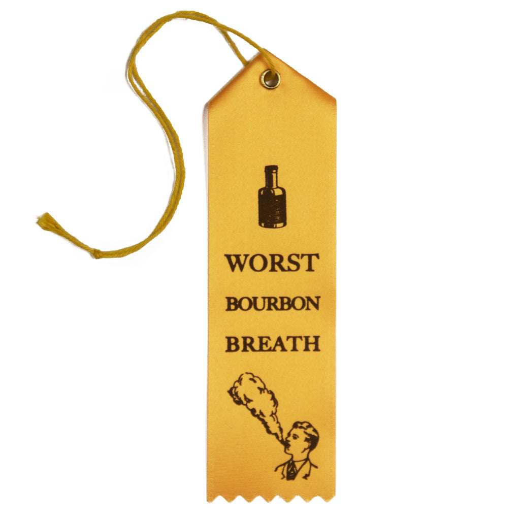 Worst Bourbon Breath Ribbon-Odds and Ends-KY for KY Store