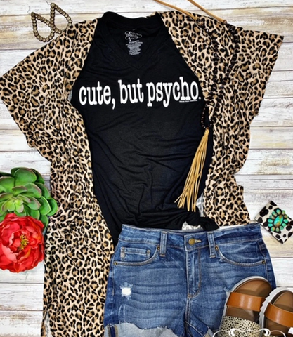 Cute, but Psycho Tee