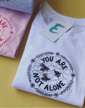 Load image into Gallery viewer, Emma x Molly Collaboration You are not alone t-shirt