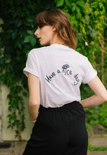 Load image into Gallery viewer, t-shirt with have a nice day back embroidered slogan with daisy
