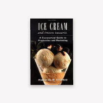Ice Cream and Frozen Desserts: A Commercial Guide to Production and Marketing