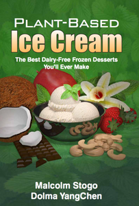 Dairy Free Ice Cream - Your Opportunity to Create Healthy & Great Tasting Dairy Free Desserts