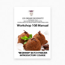 Official Manual: Ice Cream Batch Freezer Hands-On Short Course