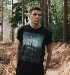 BE HERE NOW — Unisex Tee