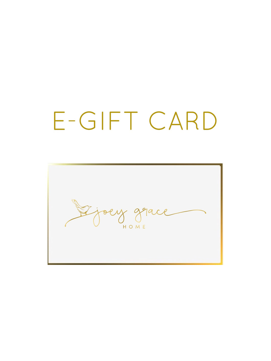 Joey Grace Home e-Gift Card