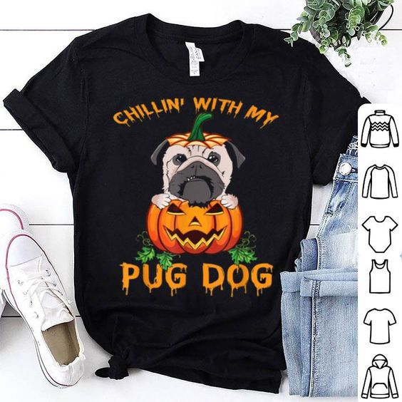 Chilling With My Pug Halloween Tshirt