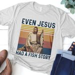 Even Jesus Has A Fishing Story