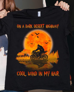 ON A DARK DESERT HIGWAY - MOTORCYCLE T-Shirt